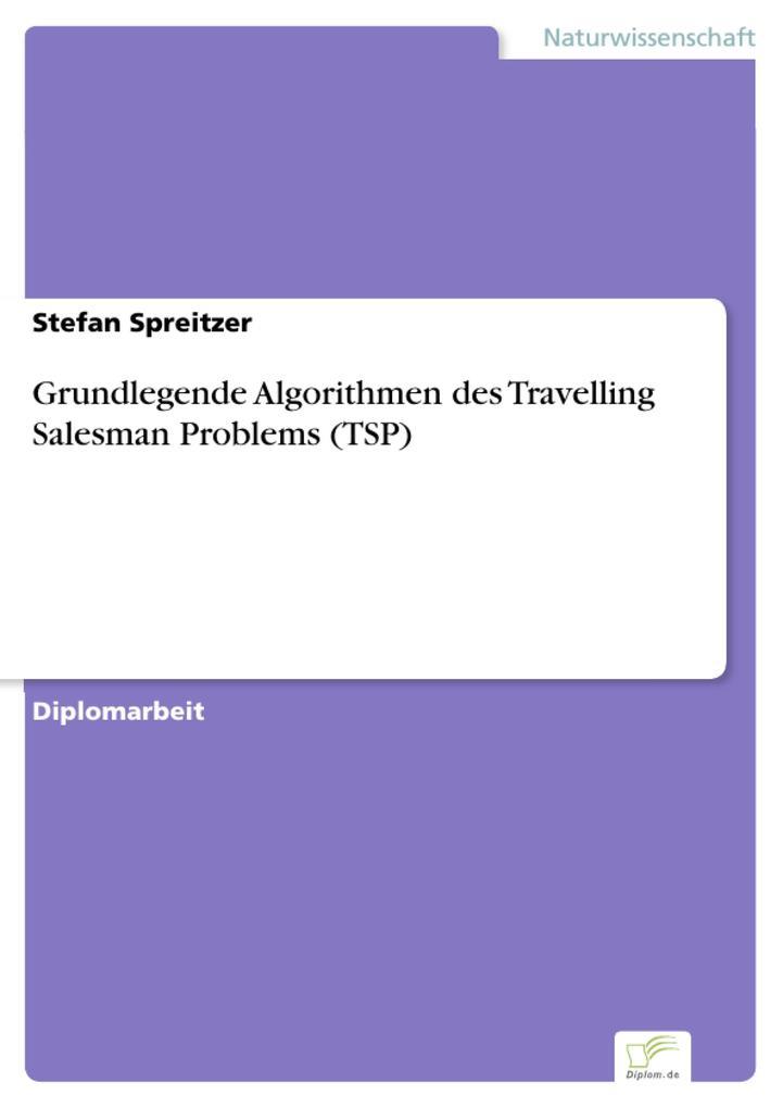 Grundlegende Algorithmen des Travelling Salesman Problems (TSP).pdf