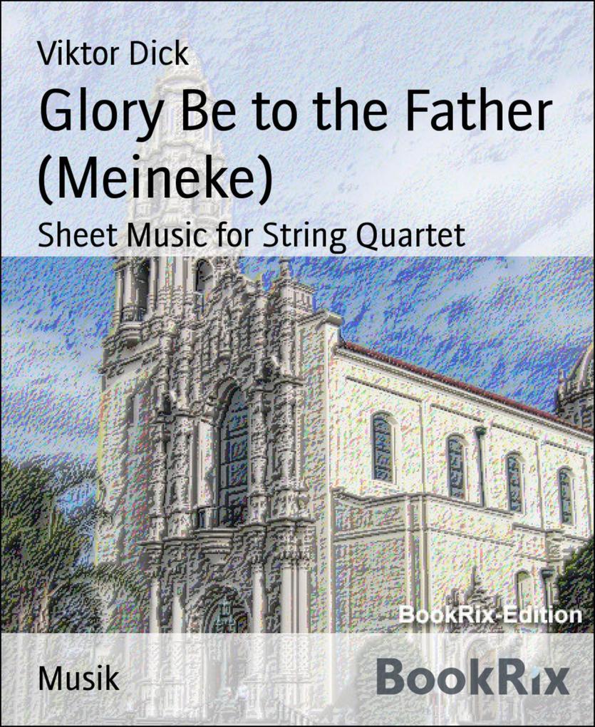 Glory Be to the Father (Meineke).pdf