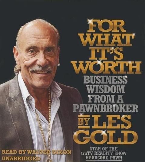 For What Its Worth: Business Wisdom from a Pawnbroker.pdf