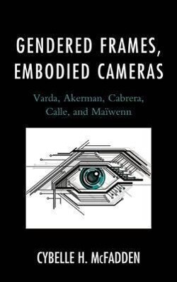 Gendered Frames, Embodied Cameras.pdf