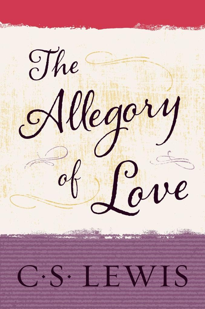The Allegory of Love.pdf