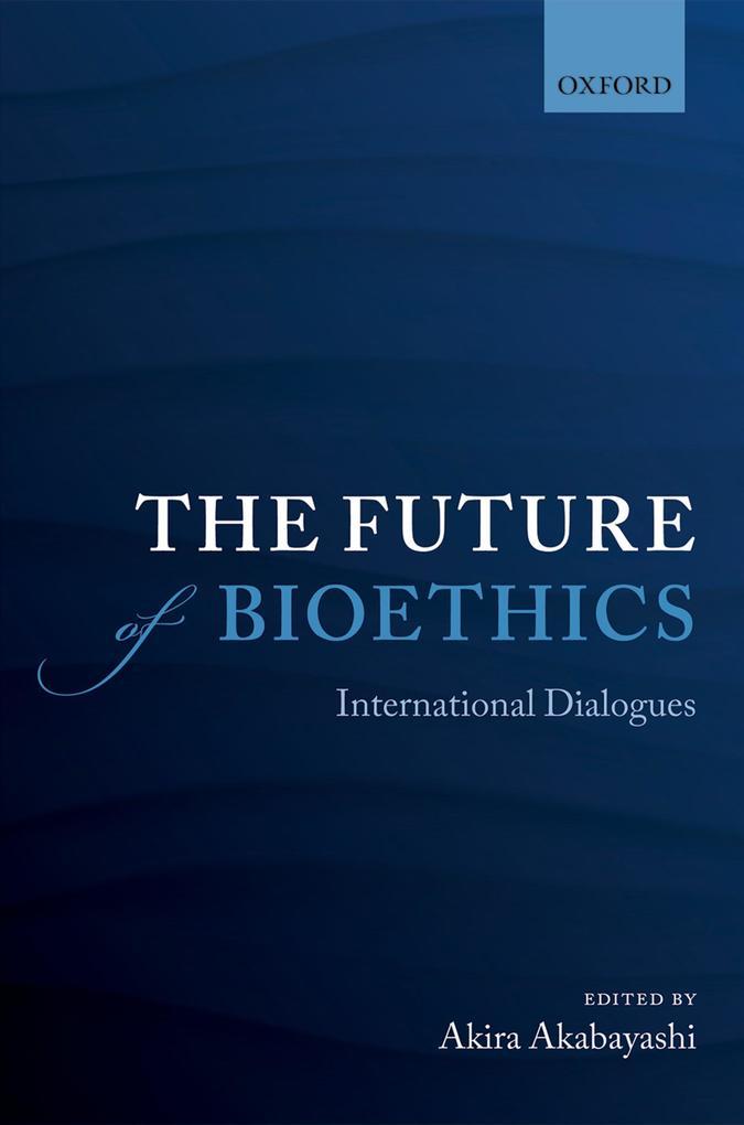 The Future of Bioethics.pdf