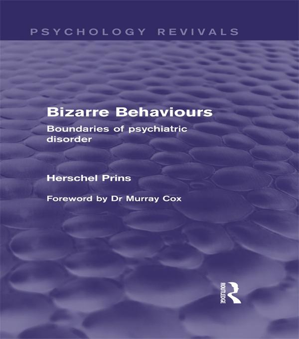 Bizarre Behaviours (Psychology Revivals).pdf
