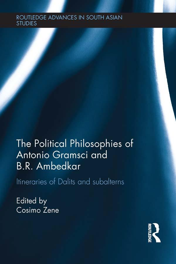 The Political Philosophies of Antonio Gramsci and B. R. Ambedkar.pdf