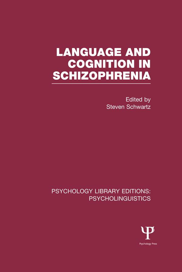 Language and Cognition in Schizophrenia (PLE: Psycholinguistics).pdf
