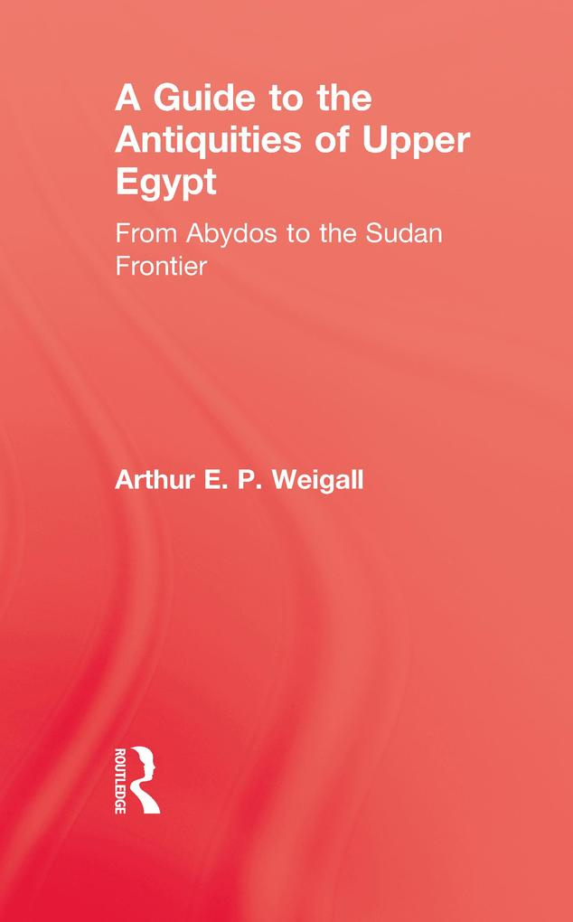 A Guide to the Antiquities of Upper Egypt.pdf