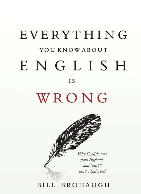 Everything You Know About English Is Wrong.pdf