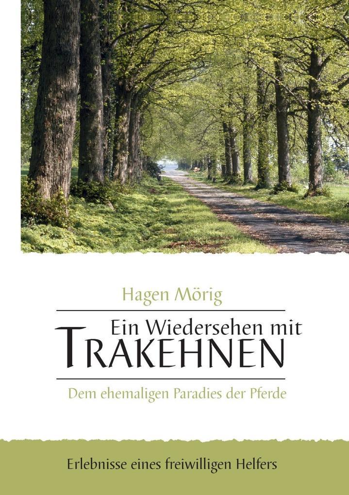 Ein Wiedersehen mit Trakehnen, dem ehemaligen Paradies der Pferde.pdf