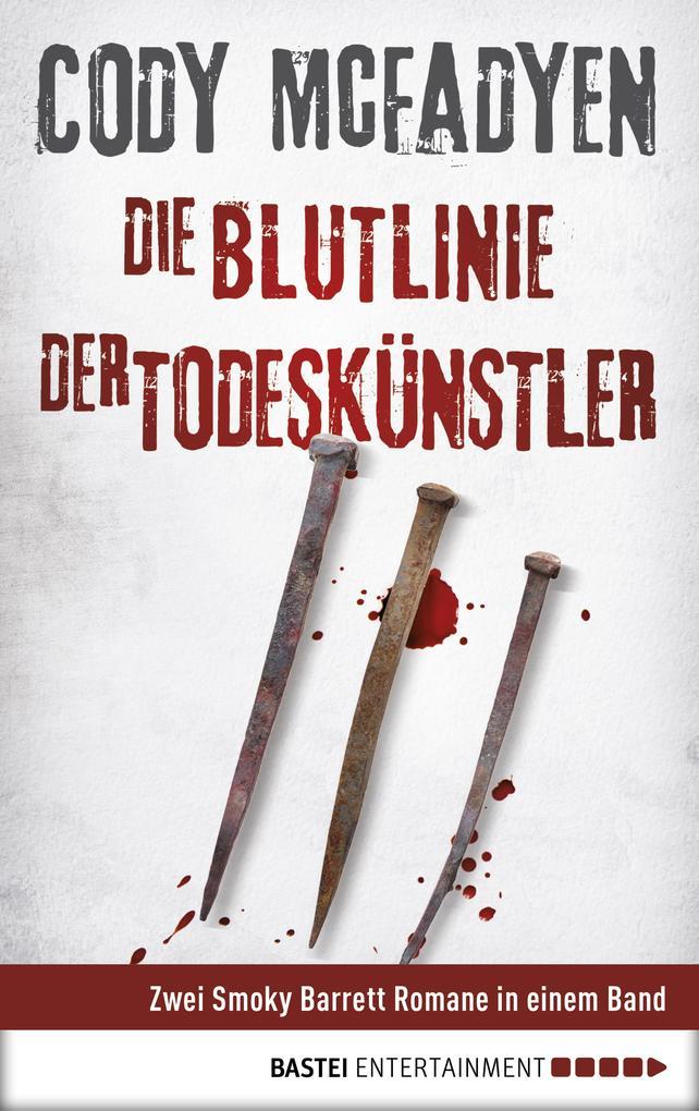 Die Blutlinie / Der Todeskünstler als eBook epub