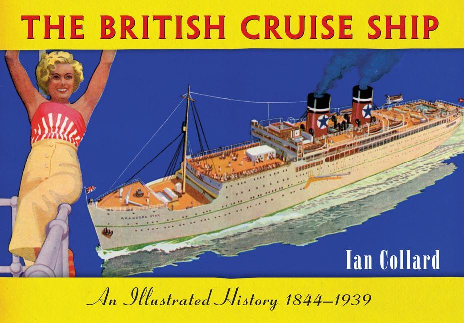 The British Cruise Ship An Illustrated History 1844-1939.pdf