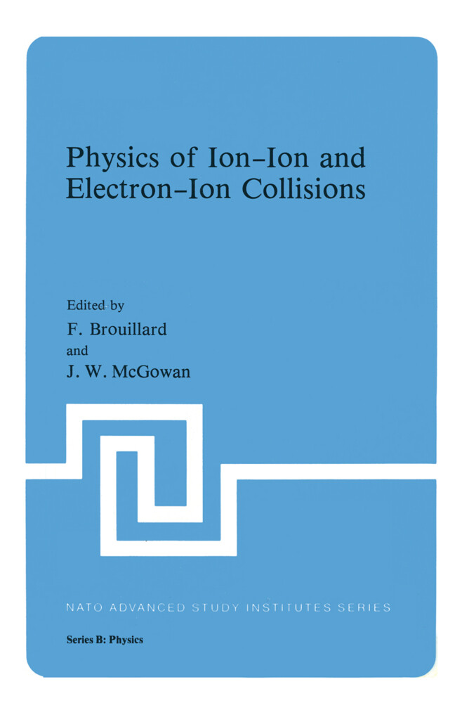 Physics of Ion-Ion and Electron-Ion Collisions.pdf