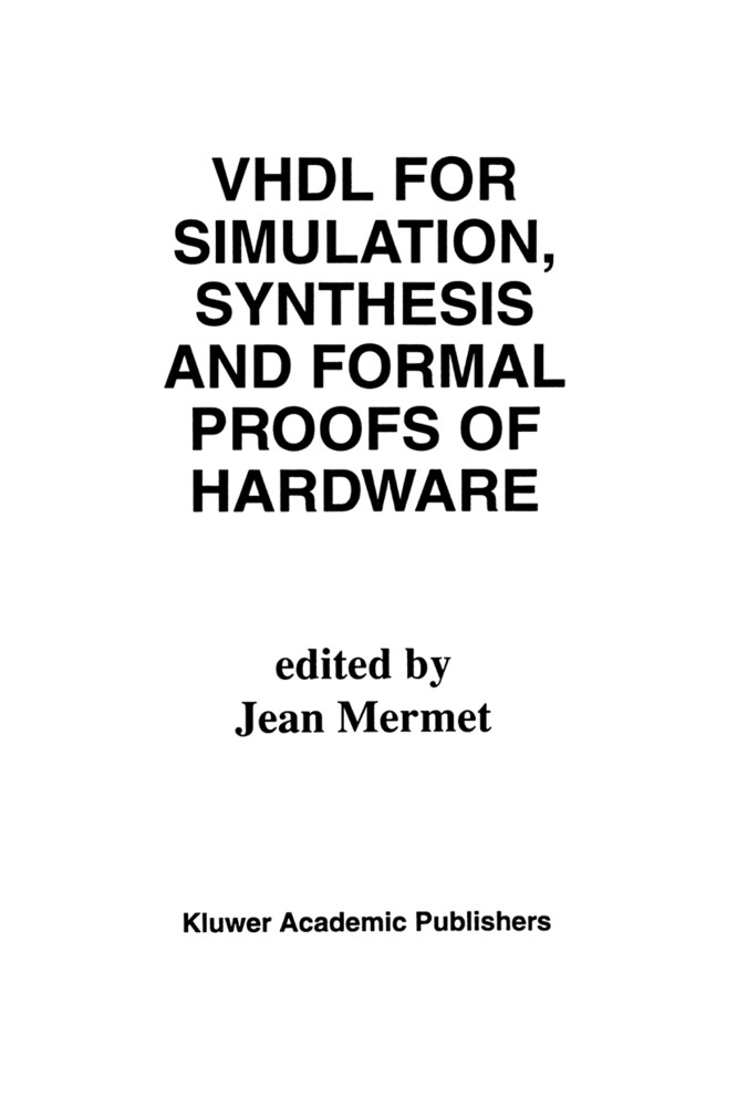 VHDL for Simulation, Synthesis and Formal Proofs of Hardware.pdf