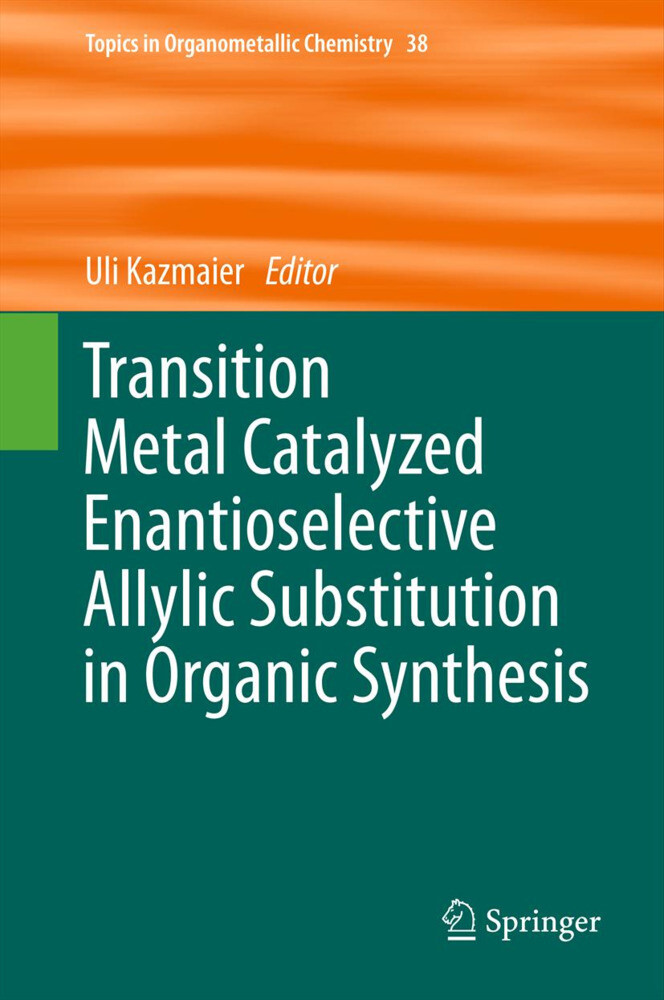 Transition Metal Catalyzed Enantioselective Allylic Substitution in Organic Synthesis.pdf