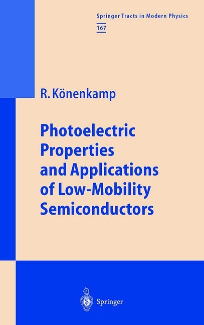 Photoelectric Properties and Applications of Low-Mobility Semiconductors.pdf
