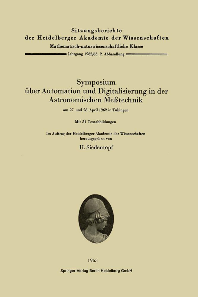 Symposium über Automation und Digitalisierung in der Astronomischen Meßtechnik am 27. und 28. April 1962 in Tübingen.pdf