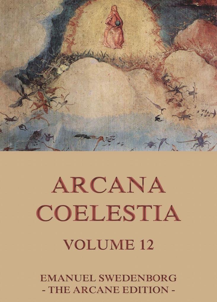 Arcana Coelestia, Volume 12.pdf