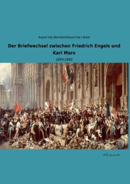 Der Briefwechsel zwischen Friedrich Engels und Karl Marx.pdf