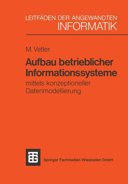 Aufbau betrieblicher Informationssysteme als Buch (kartoniert)