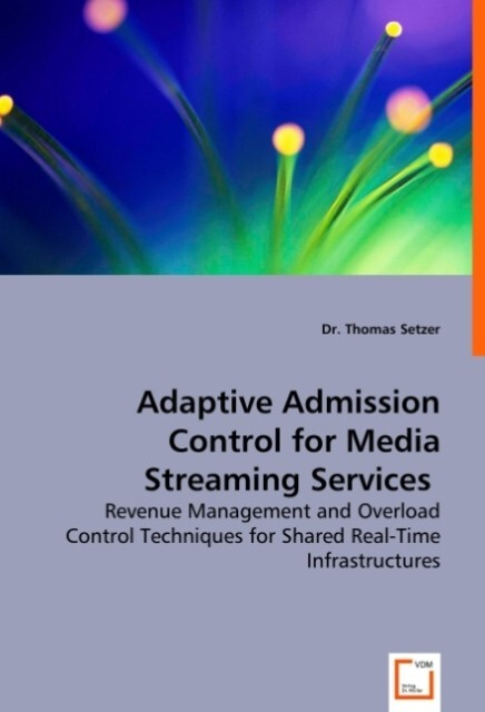 Adaptive Admission Control for Media Streaming Services.pdf