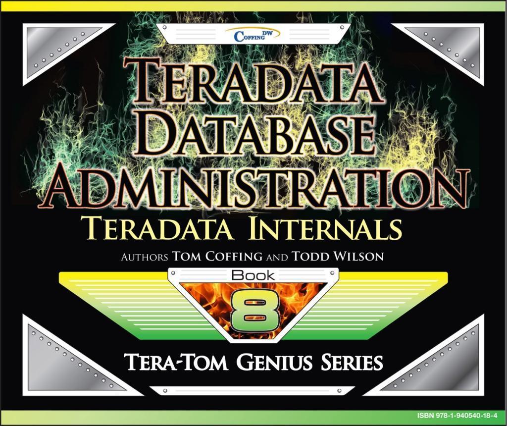 Teradata Database Administration - Teradata Internals.pdf