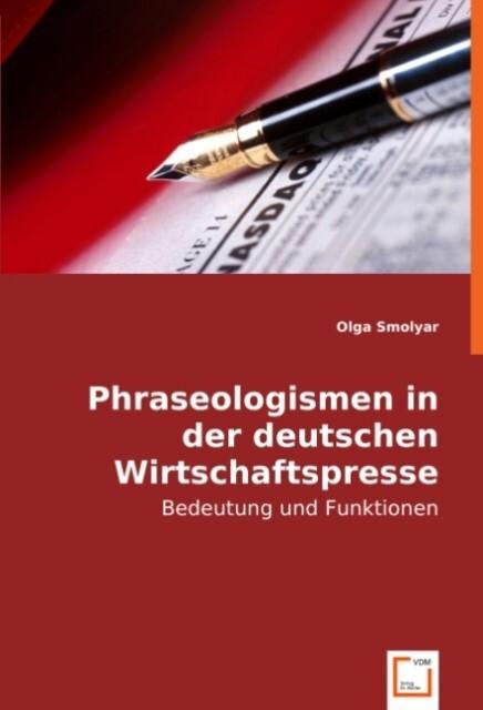 Phraseologismen in der deutschen Wirtschaftspresse.pdf