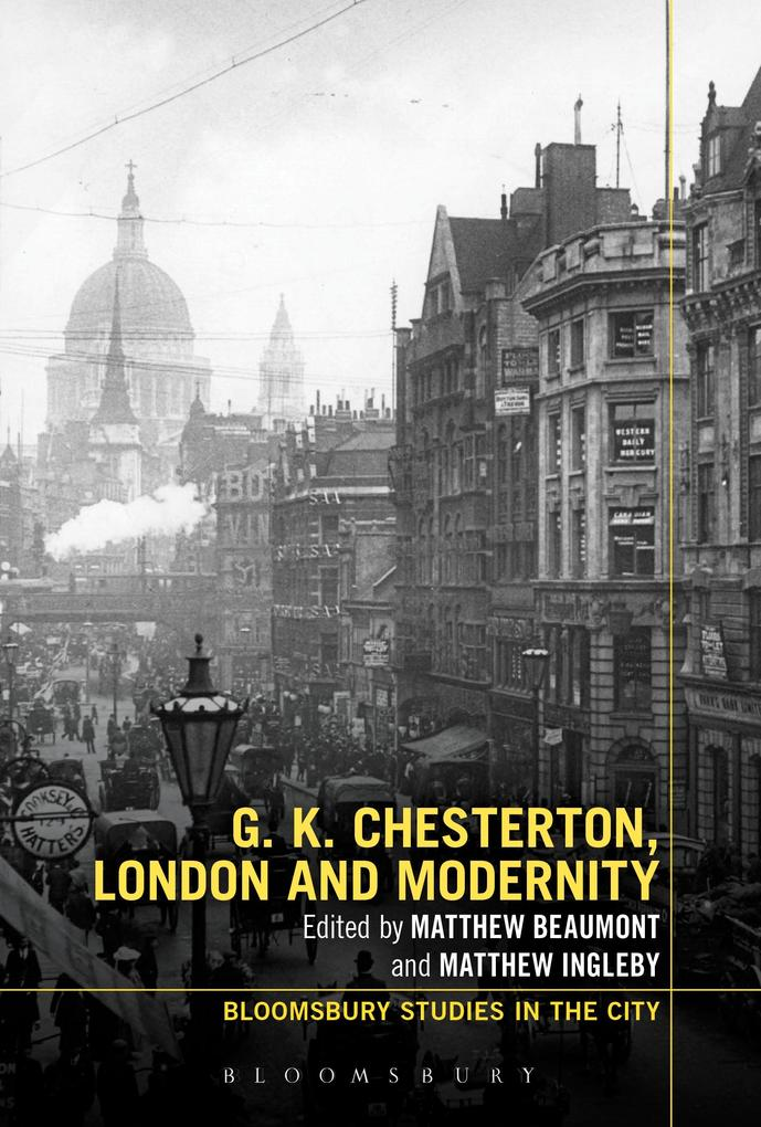 G.K. Chesterton, London and Modernity als eBook epub