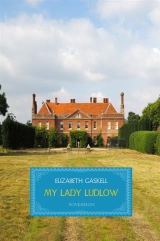 My Lady Ludlow als eBook pdf