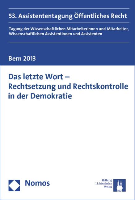 Das letzte Wort - Rechtsetzung und Rechtskontrolle in der Demokratie.pdf