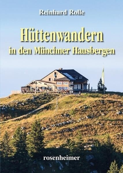 Hüttenwandern in den Münchner Hausbergen.pdf
