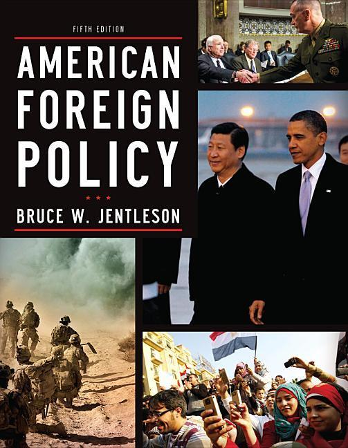 American Foreign Policy: The Dynamics of Choice in the 21st Century.pdf