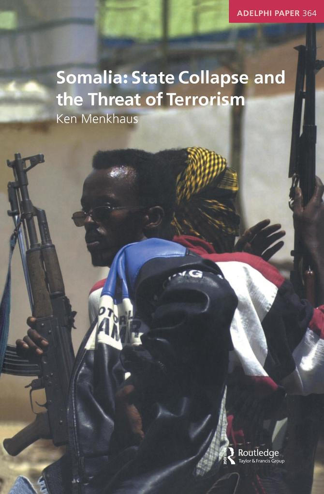 Somalia: State Collapse and the Threat of Terrorism.pdf
