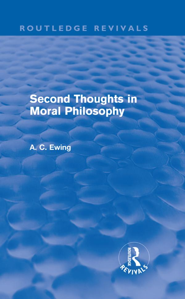 Second Thoughts in Moral Philosophy (Routledge Revivals).pdf