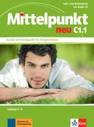 Mittelpunkt / Lehr- und Arbeitsbuch mit Audio-CD C1.1