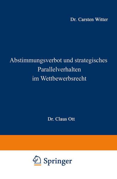 Abstimmungsverbot und strategisches Parallelverhalten im Wettbewerbsrecht als Buch (kartoniert)