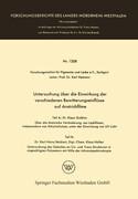 Untersuchung über die Einwirkung der verschiedenen Bewitterungseinflüsse auf Anstrichfilme