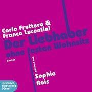 Der Liebhaber ohne festen Wohnsitz, 5 Audio-CD