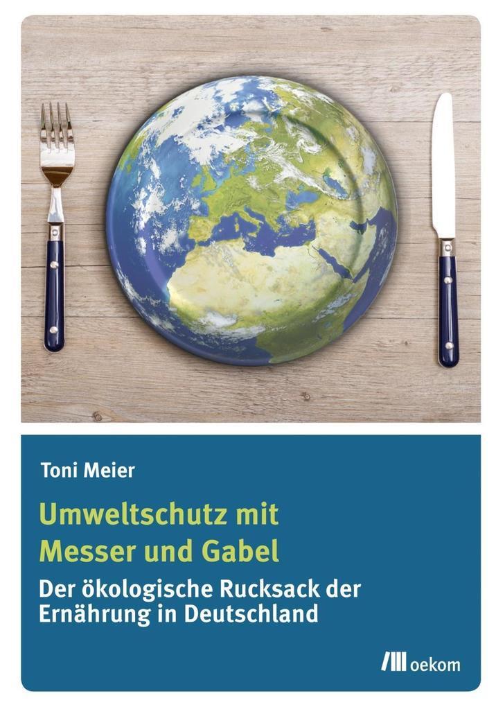 Umweltschutz mit Messer und Gabel als eBook pdf