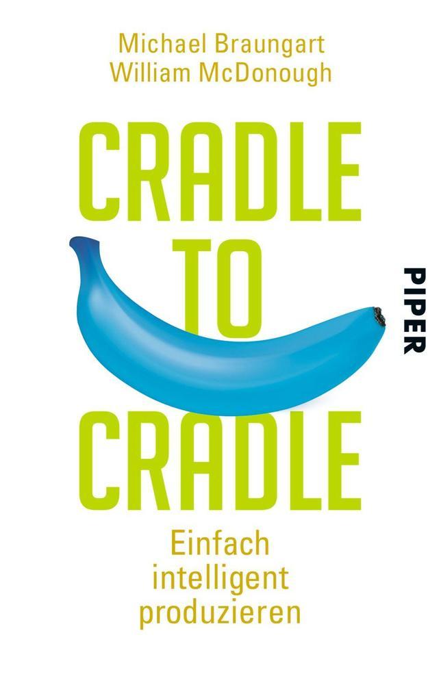Cradle to Cradle als Taschenbuch