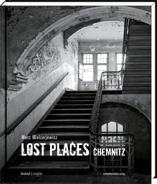 Lost Places Chemnitz als Buch (gebunden)