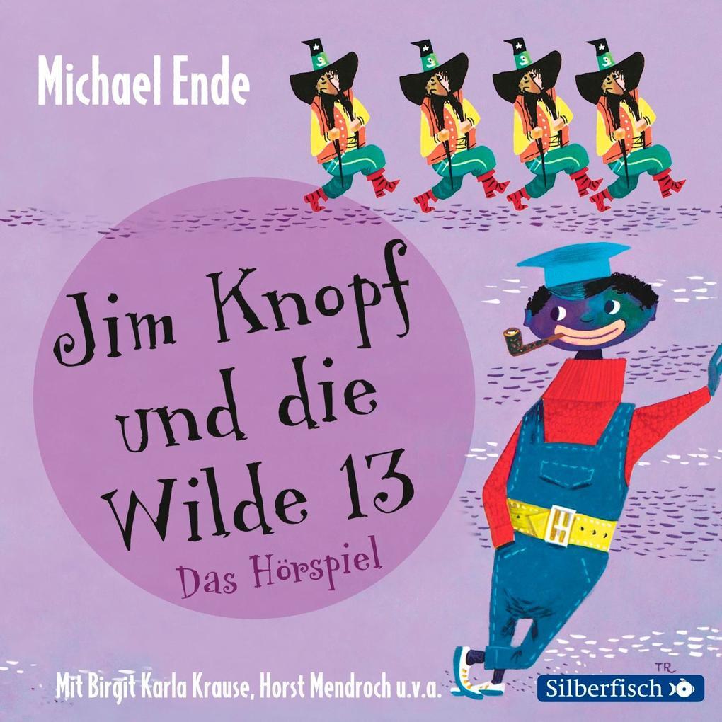 Jim Knopf und die Wilde 13 - Das Hörspiel als Hörbuch CD