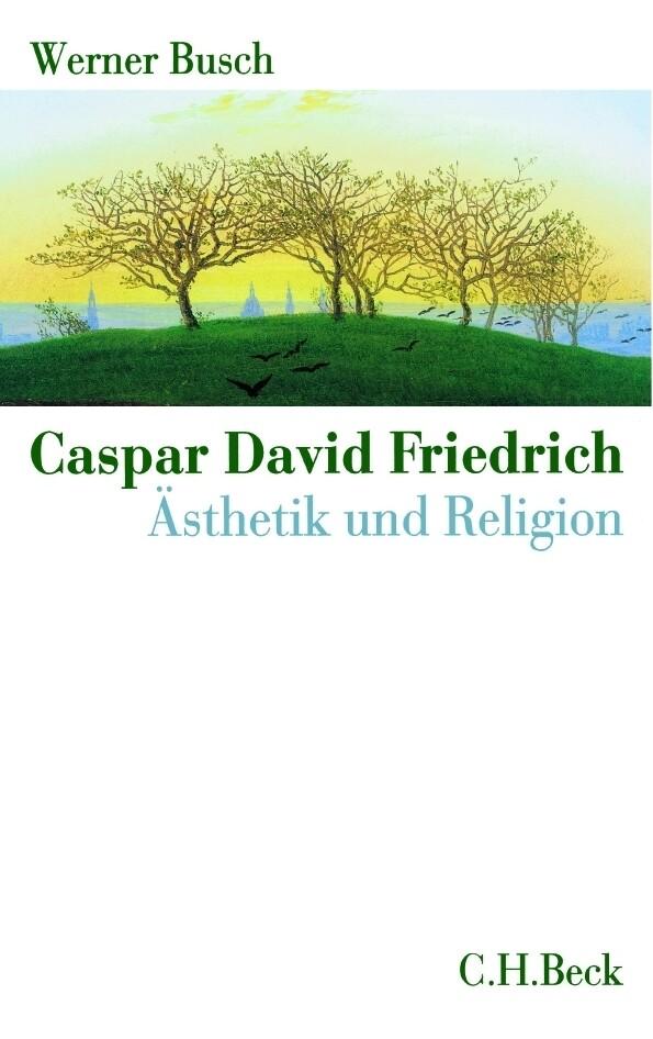 Caspar David Friedrich als Buch (gebunden)