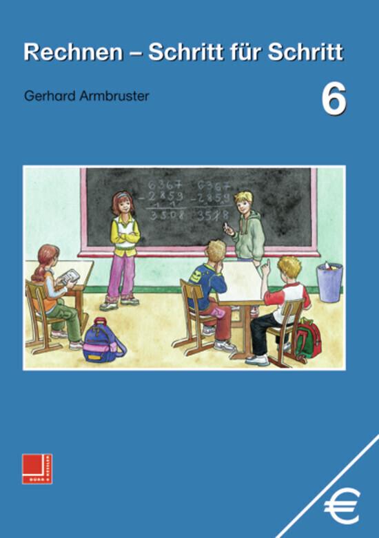 Rechnen Schritt für Schritt 6. Schülerbuch als Buch (gebunden)