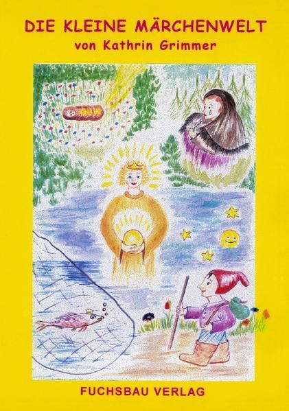 Die kleine Märchenwelt als Buch (kartoniert)
