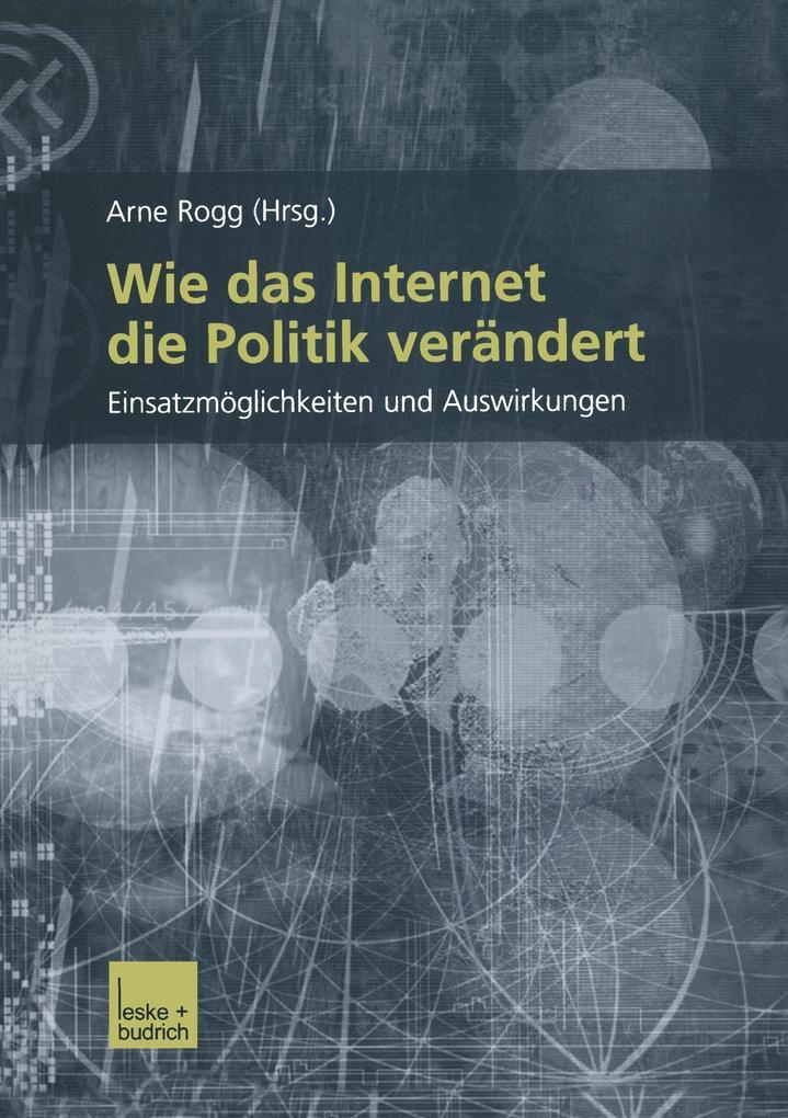 Wie das Internet die Politik verändert als Buch (kartoniert)