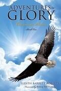 Adventures in Glory--Overcomer Series, Book One