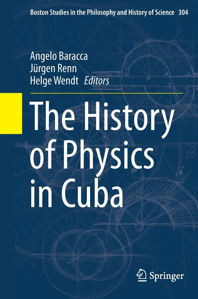 The History of Physics in Cuba als Buch (gebunden)