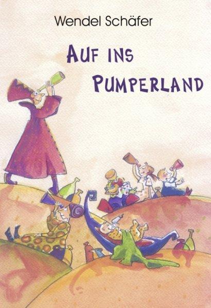 Auf ins Pumperland als Buch (gebunden)