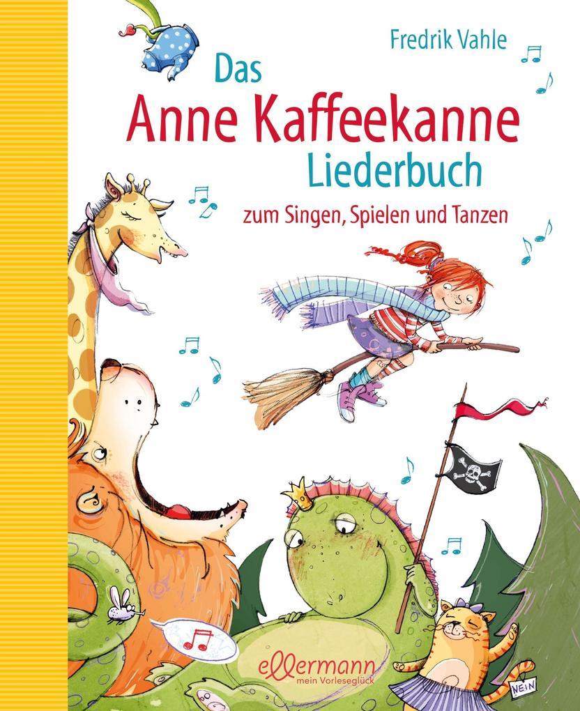 Das Anne Kaffeekanne Liederbuch als Buch (gebunden)