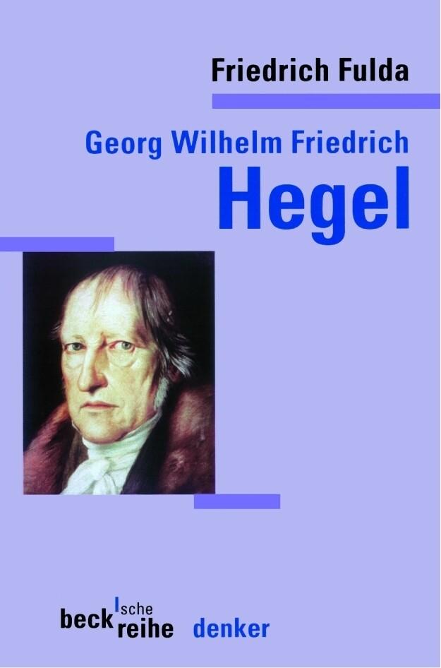 Georg Wilhelm Friedrich Hegel als Taschenbuch