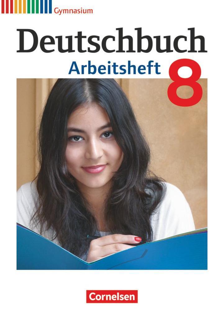 Deutschbuch Gymnasium 8. Schuljahr. Arbeitsheft mit Lösungen. Allgemeine Ausgabe als Buch (kartoniert)
